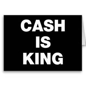 cash is king 1