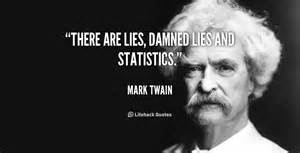 lies, damn lies and statistics
