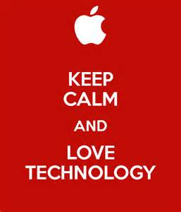 keep calm and love tech