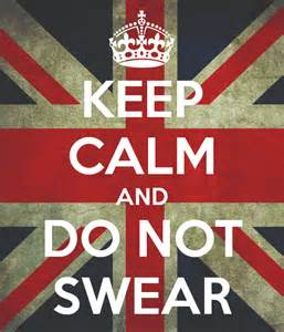 keep calm and don't swear